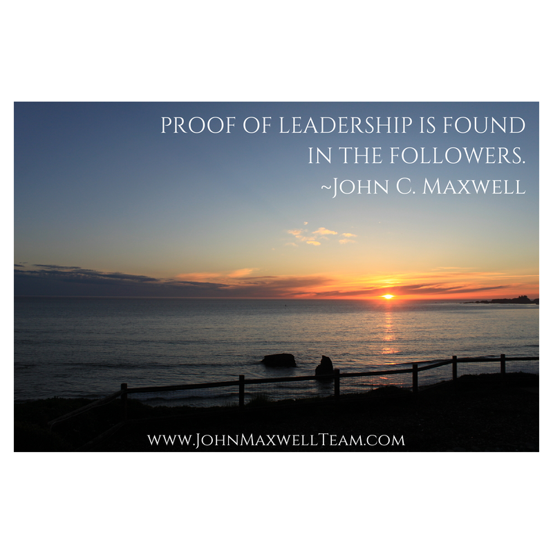 """Proof of #leadership is found in the followers."" @JohnCMaxwell #Quotes #JMTeam"