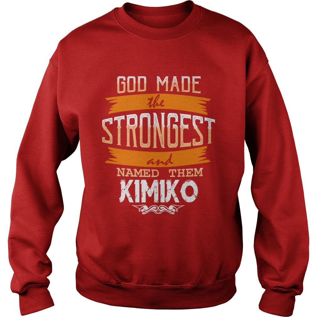KIMIKO,  KIMIKOYear,  KIMIKOBirthday,  KIMIKOHoodie #gift #ideas #Popular #Everything #Videos #Shop #Animals #pets #Architecture #Art #Cars #motorcycles #Celebrities #DIY #crafts #Design #Education #Entertainment #Food #drink #Gardening #Geek #Hair #beauty #Health #fitness #History #Holidays #events #Home decor #Humor #Illustrations #posters #Kids #parenting #Men #Outdoors #Photography #Products #Quotes #Science #nature #Sports #Tattoos #Technology #Travel #Weddings #Women