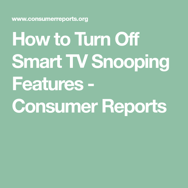 How To Turn Off Smart TV Snooping Features (With Images