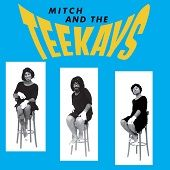 MITCH AND THE TEEKAYS
