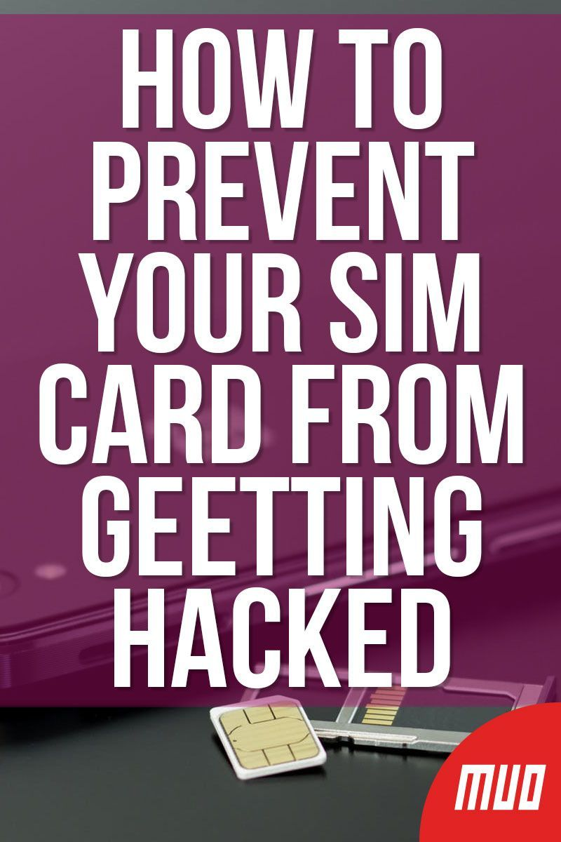 2 ways your sim card can be hacked and how to protect it