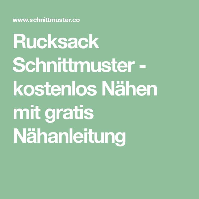 Rucksack Schnittmuster - kostenlos Nähen mit gratis Nähanleitung ...