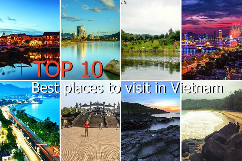 Top 10 best places to visit in vietnam nha trang da nang for Top ten places to vacation