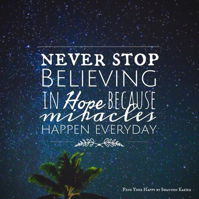 miracles happen everyday | Miracle quotes, Stunning quote ...