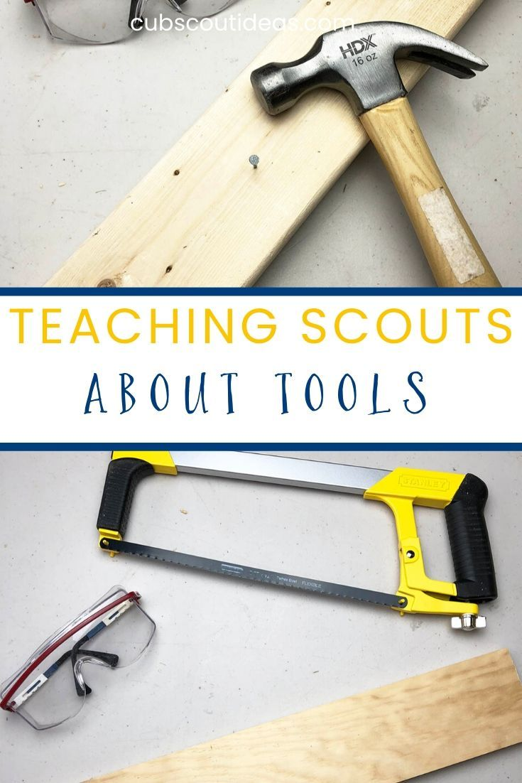 Teaching Scouts About Tools