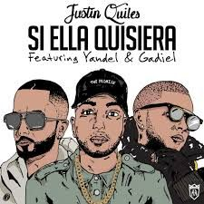 Justin Quiles Ft Yandel Y Ga l Si Ella Quisiera Remix Audio icial — Guayafull Noticias Musica Videos Eventos & Mas