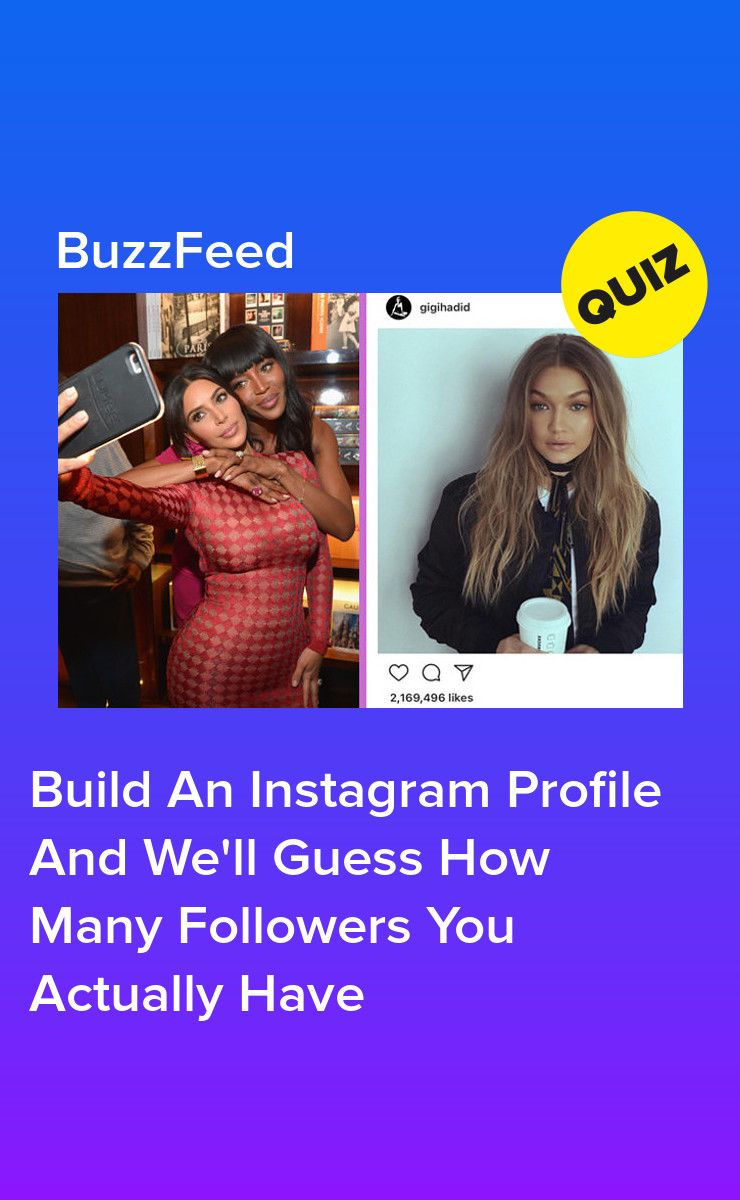 Build An Instagram Profile And We'll Guess How Many