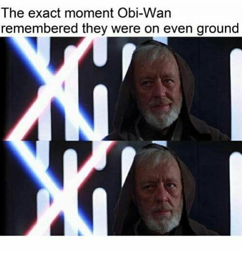 Even Ground Funny Star Wars Memes Star Wars Humor Star Wars Memes