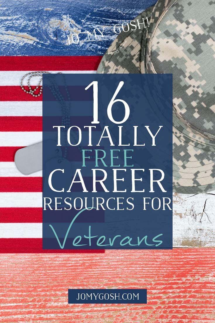 16 Free Career Resources for Veterans Veteran jobs