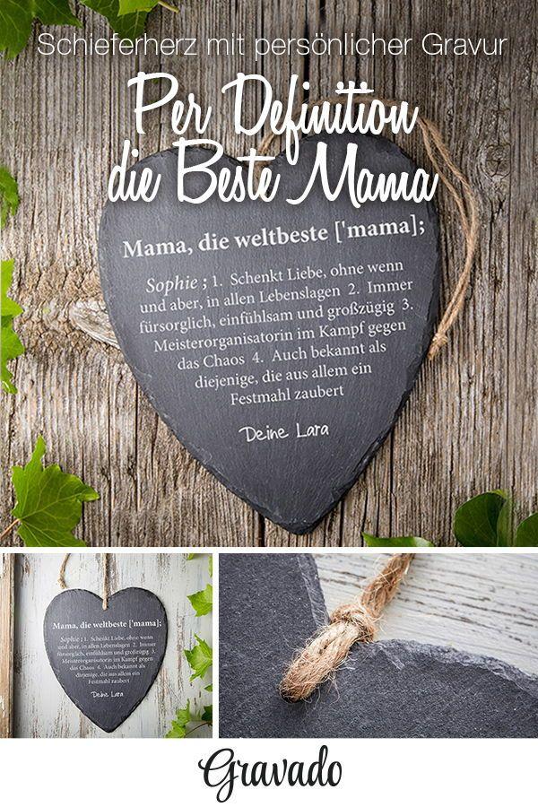 Schieferherz mit Gravur - Weltbeste Mama - Lexikondefinition | Pinterest