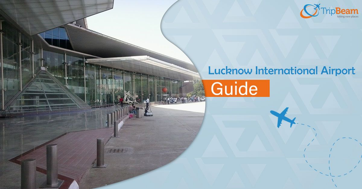 Lucknow International Airport Terminal Details And Facilities International Airport Airport Guide Air India Express