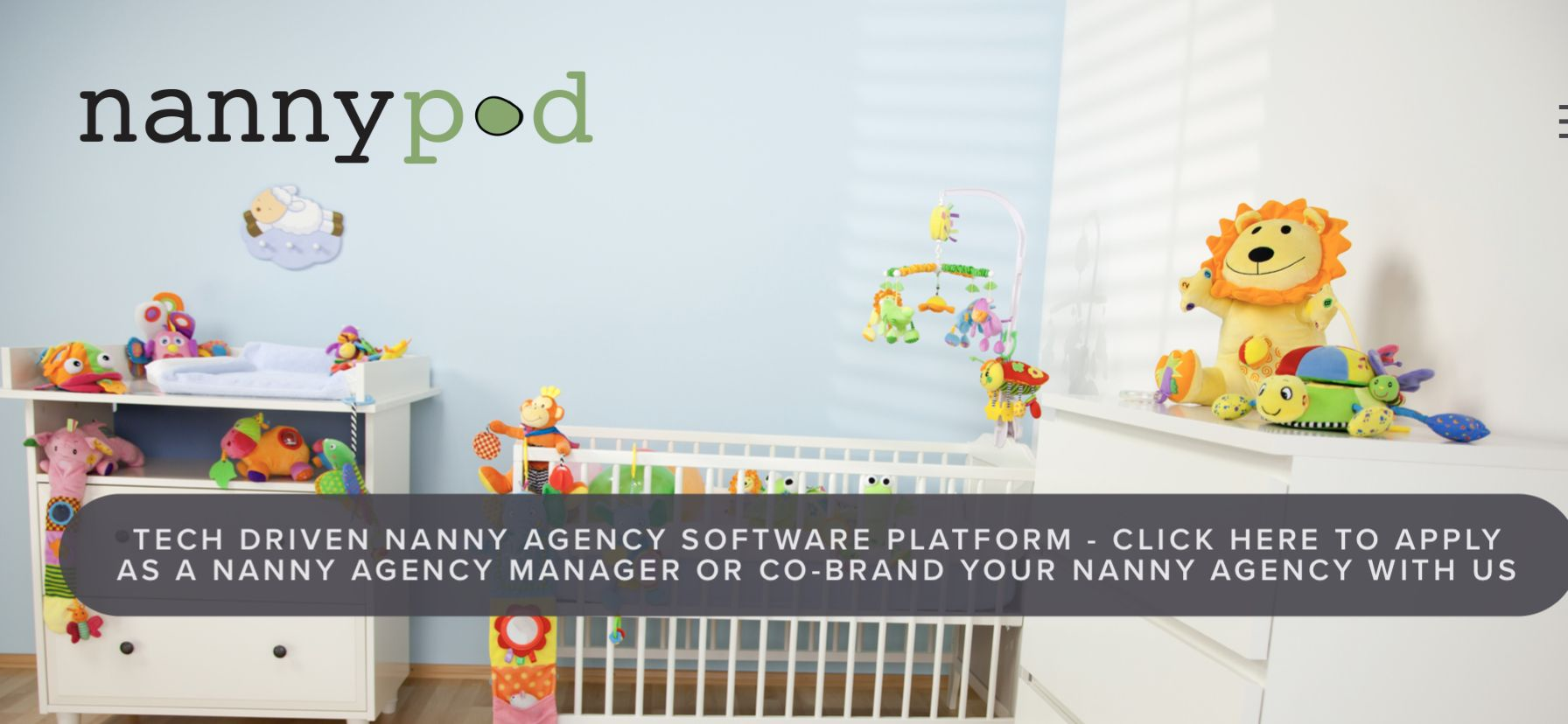 Nanny Agency Software Platform To Provide Nanny Placements And On Demand Babysitters Nannypod Childcare Business Nanny Agencies Nanny