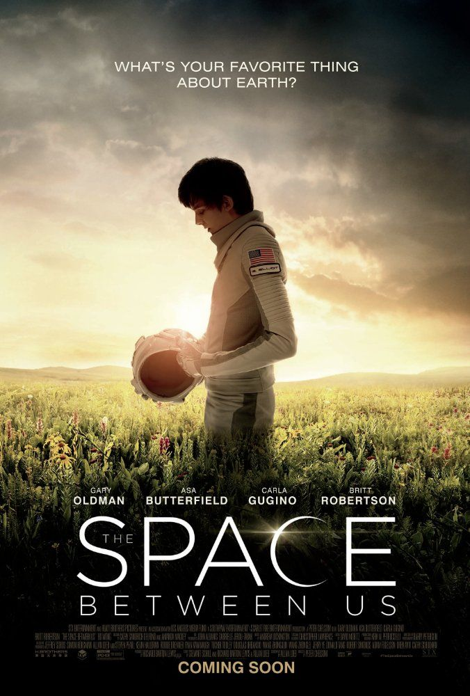 Watch The Space Between Us Full Movie Online HD Free Streaming