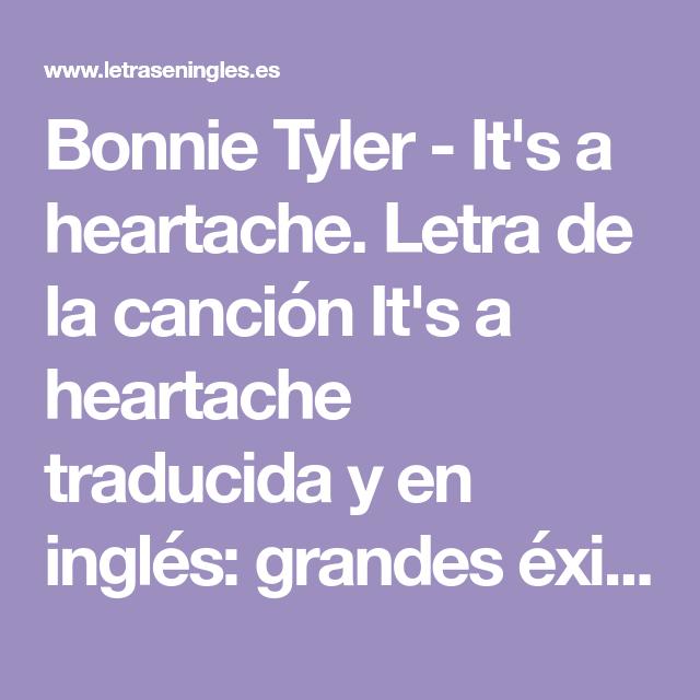 Bonnie Tyler It S A Heartache Letra De La Canción It S A Heartache Traducida Y En Ingl Canciones En Ingles Traducidas Canciones Métodos Para Aprender Inglés