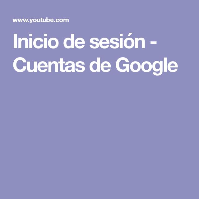 Inicio de sesión - Cuentas de Google