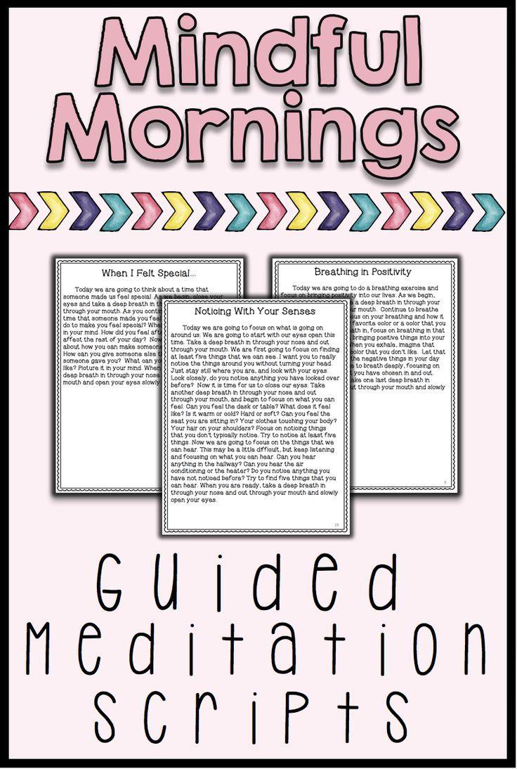 Mindfulness Guided Meditation Scripts For SelfRegulation