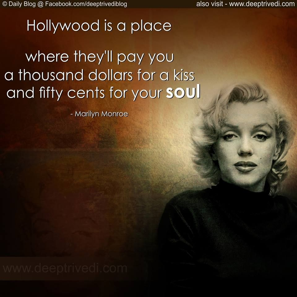 Famous Indian Quotes About Life: #Hollywood #dollars #soul #kiss #marilynmonroe #hindi
