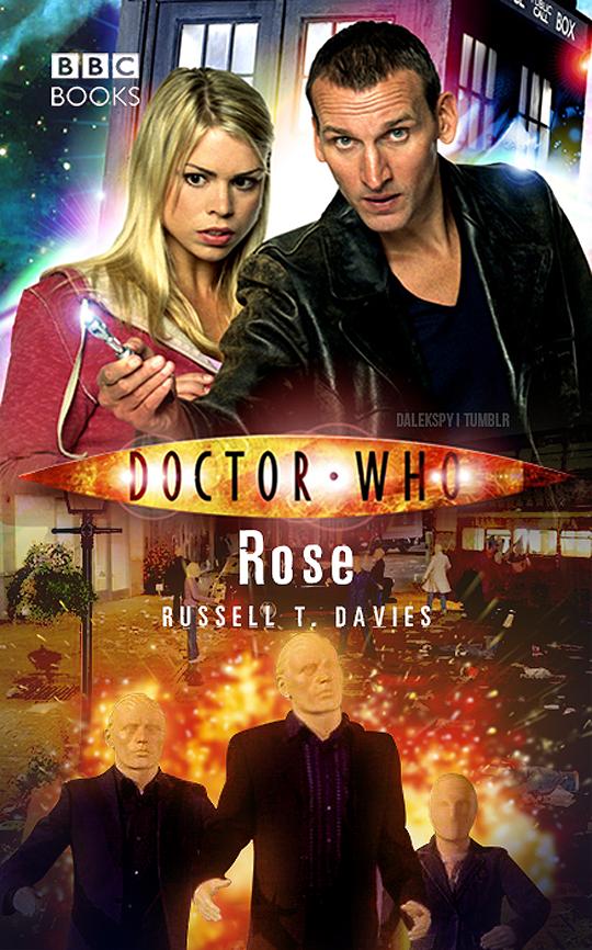 dalekspy:   dw episodes reimagined as novels (1/?) ↳ Rose