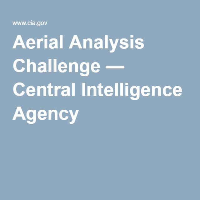 Aerial Analysis Challenge — Central Intelligence Agency