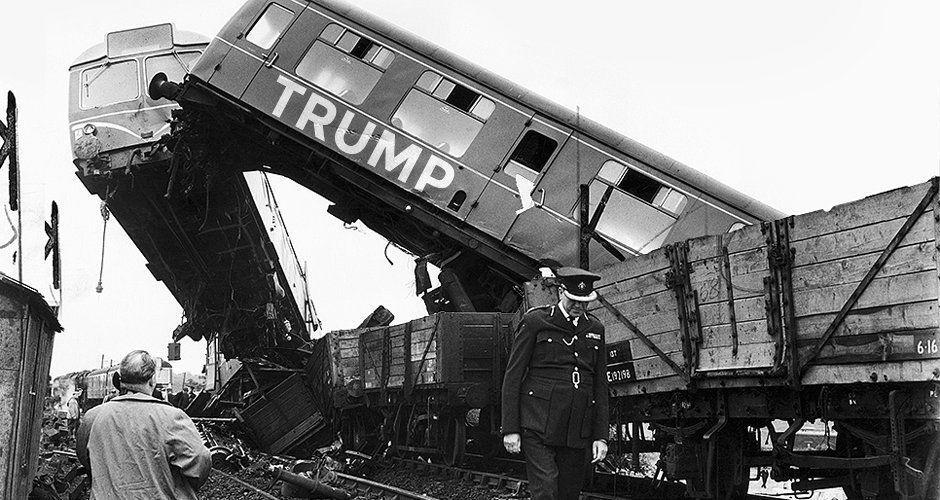 Just Another Trumptrain Wreck Train Wreck Train Rail Crash