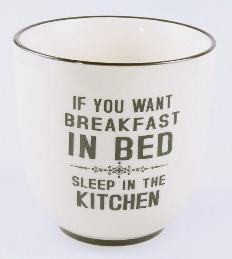 Kaffeebecher MUG Kaffeetasse - If you want breakfast in bed sleep in the kitchen in Möbel & Wohnen, Kochen & Genießen, Gedeckter Tisch   eBay