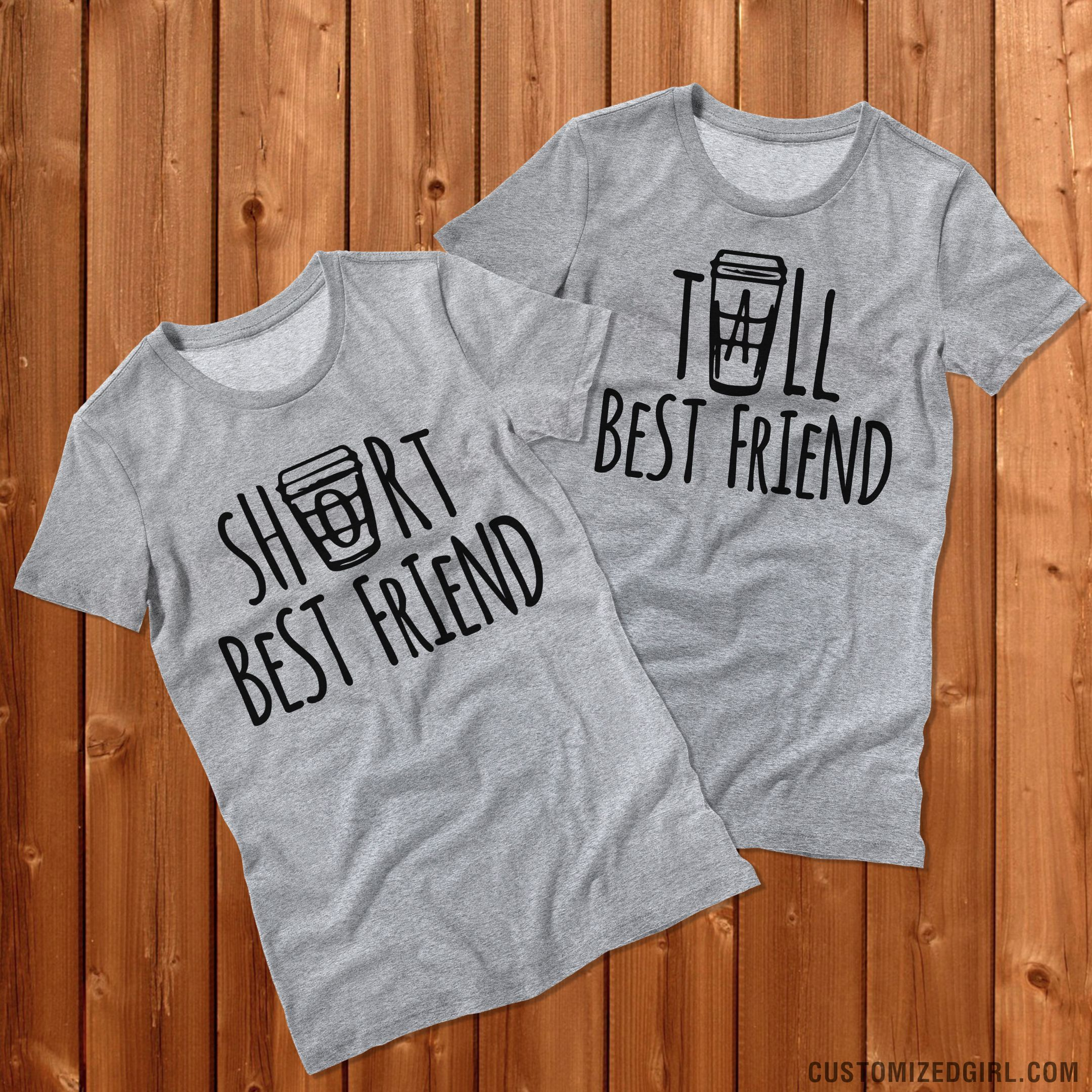 Tall Coffee Best Friend - Matching best friend shirts. Tall best friend and  short best friend. #starbucks #coffee #bffshirts