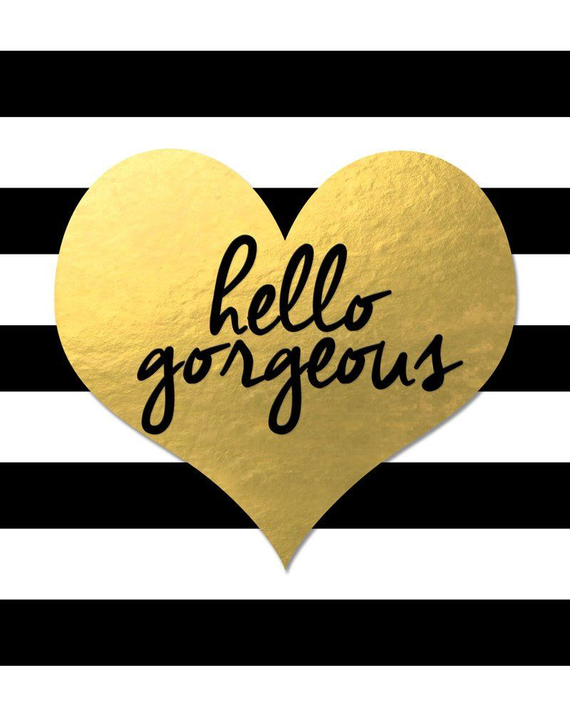 Hello Gorgeous Print - Black and White Stripes Wall Art | Striped walls