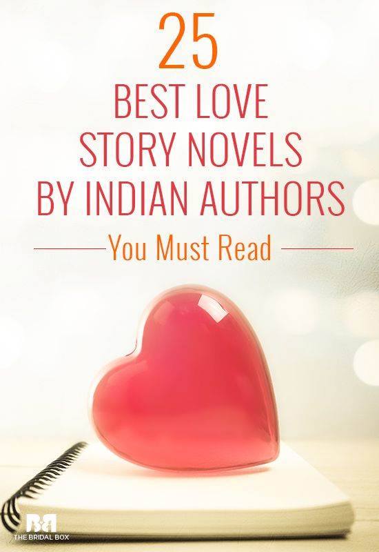 Best Love Story Novels By Indian Authors 25 Books You Must Read