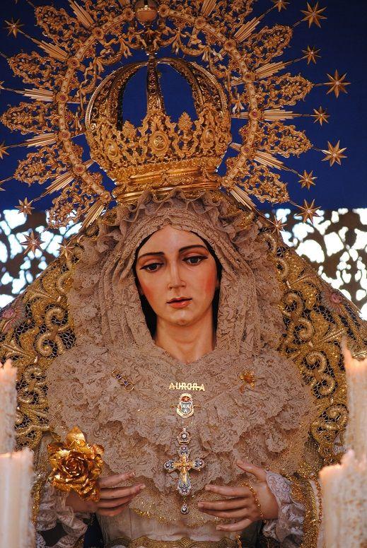 Virgen De La Aurora Hermandad De La Resurreccion Hermandades De Sevilla Semana Santa Sevilla Virgen De La Macarena