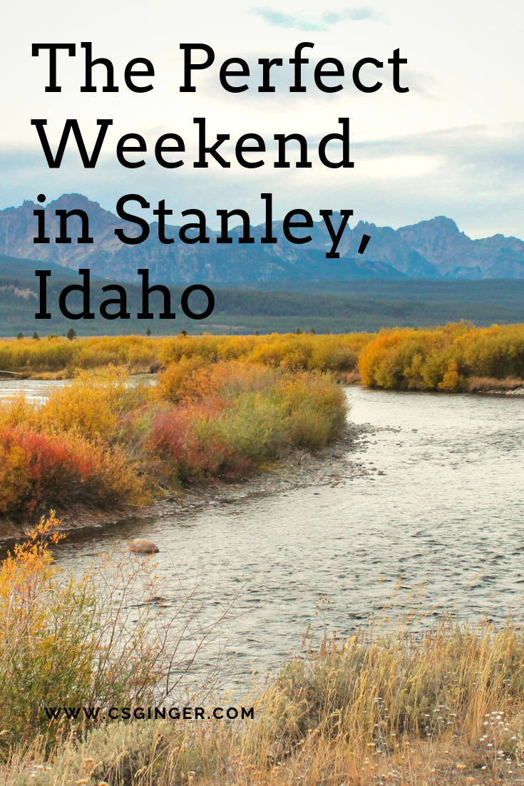 Fun Things to Do in Stanley Idaho – Weekend Itiner