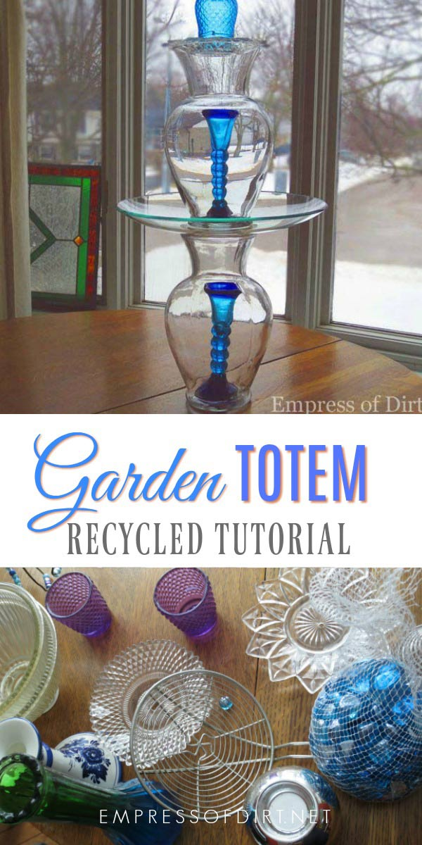 These garden art totems and bird baths are easy to make using various household dishes and glassware Be sure to read the instructions to see the best adhesive to use for...