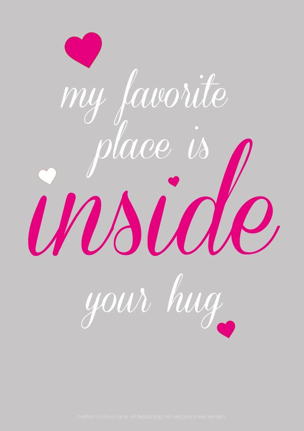 u're my sweety_Download: My favorite place is inside your hug | QUOTES | Love my husband quotes, Hug ...