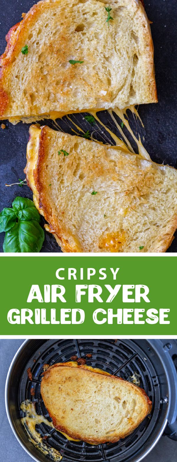 Crispy Air Fryer Grilled Cheese in 2020 Making grilled