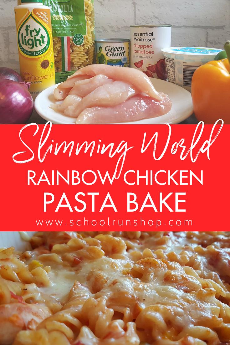 Rainbow Chicken Pasta Bake Slimming World Pasta Recipe Chicken