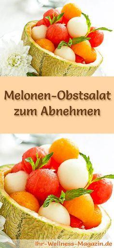 Melonen Obstsalat Diat Rezept Zum Abnehmen In 2018 Dessert