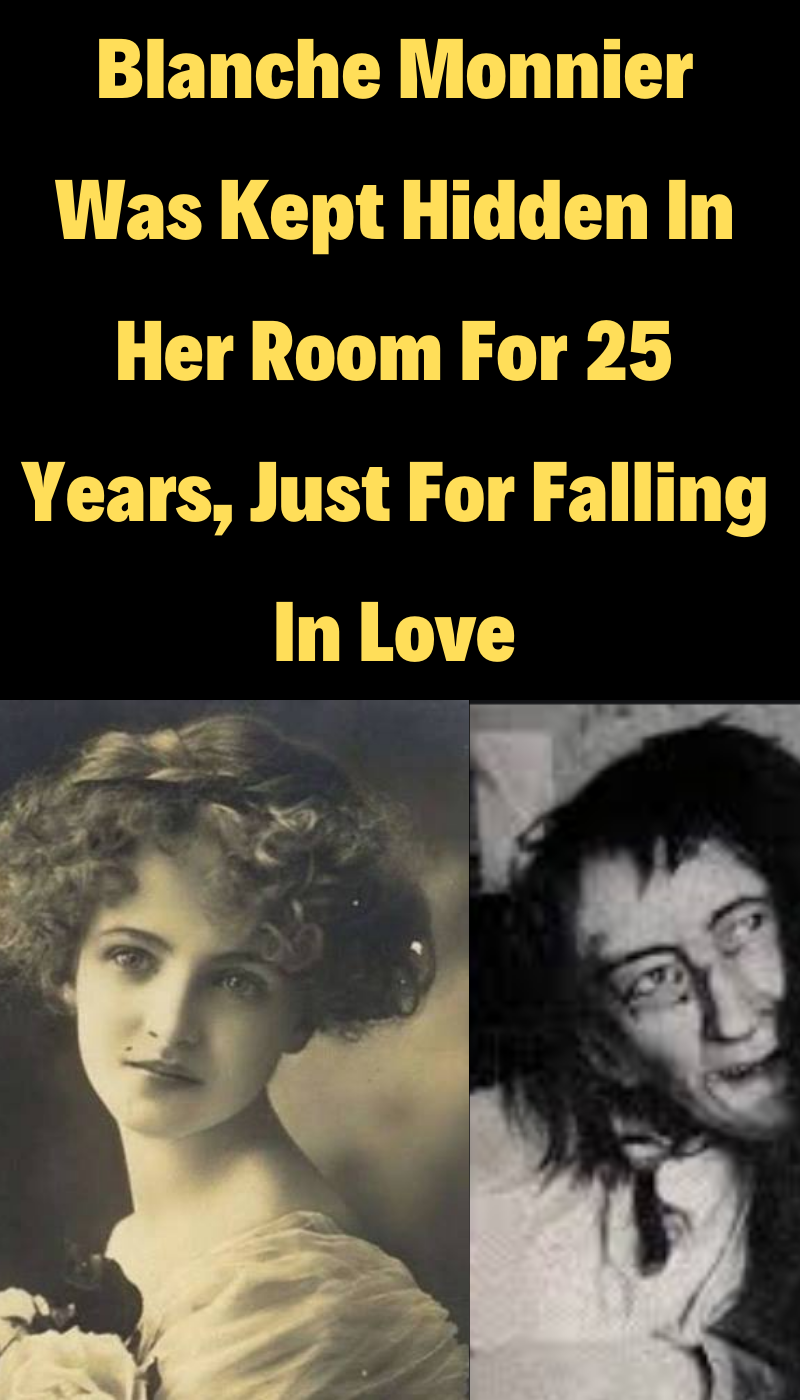 Best Funny Pins Blanche Monnier Was Kept Hidden In Her Room For 25 Years, Just For Falling In Love After the wealthy and prominent Blanche Monnier fell in love with a commoner, her mother did the unthinkable in an attempt to stop it.