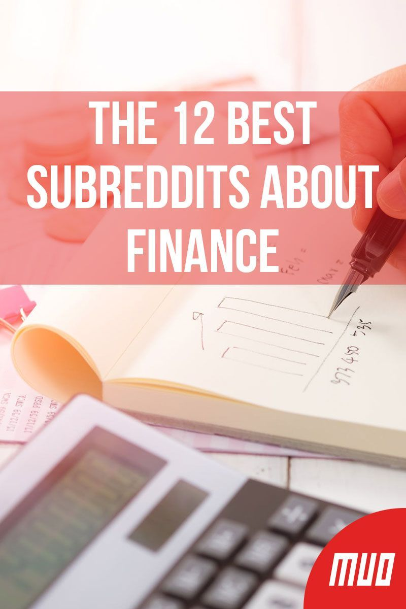 The 12 Best Subreddits About Finance In 2020 Finance Blog