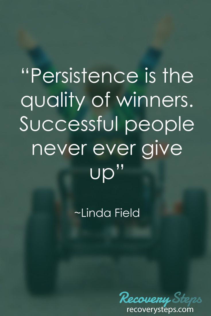 "Persistence Motivational Quotes: Inspirational Quotes:""Persistence Is The Quality Of"