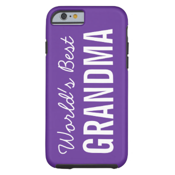 What a great gift for grandma who you love and cherish! iPhone 6 case with a purple background, white text reads World's Best Grandma! #grandparents #family #add #name #iphone #6 #fun #unique #grandma #grandmother #world #best #grandma #best #grandma #cute #nana #purple