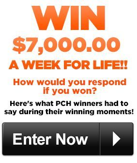 WIN $7,OOO A WEEK FOR LIFE! - Enter Now