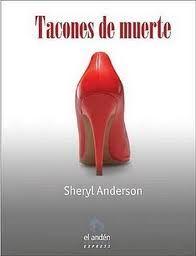 Tacones de muerte - Sheryl J. Anderson