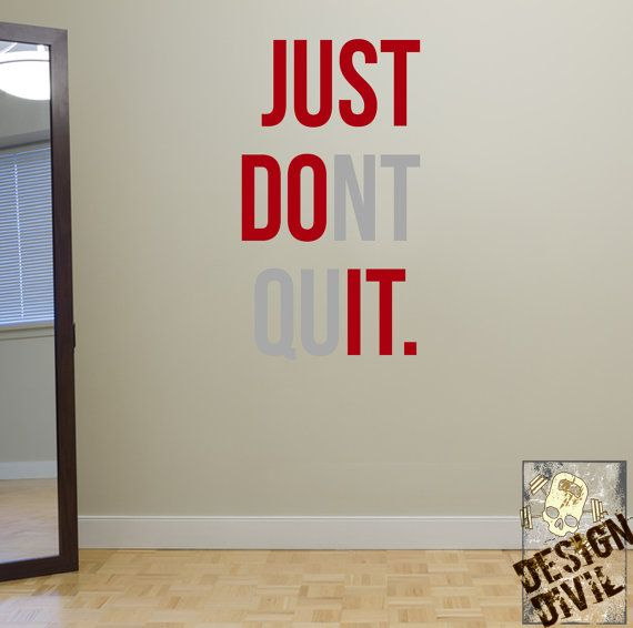 Just+don't+Quit.+Wall+Fitness+Decal+Quote+by