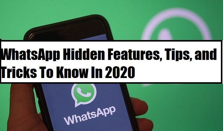 Whatsapp Hidden Features Tips And Tricks 2020 In 2020 Whatsapp Message Trick Tips