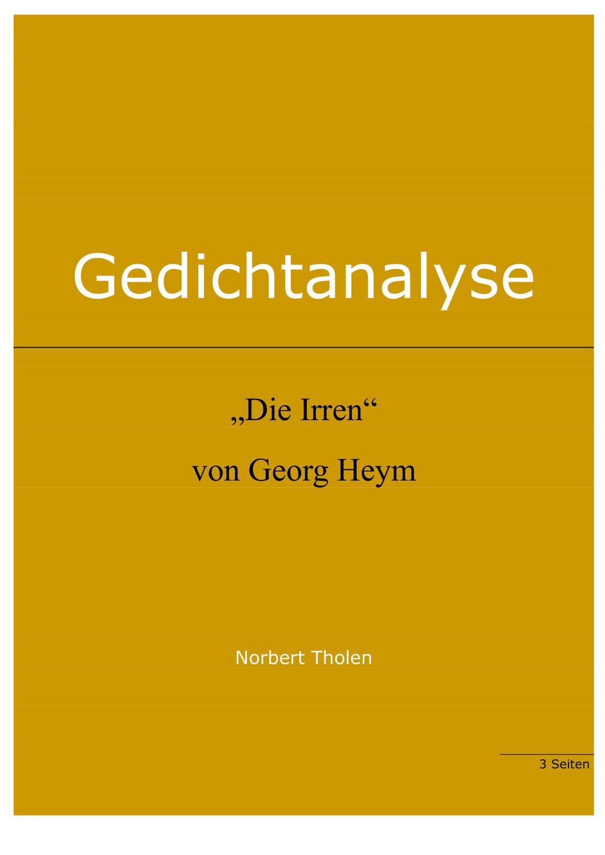 Georg Heym Die Irren Gedichtanalyse Unterrichtsmaterial Im Fach Deutsch In 2020 Gedicht Analyse Gedichte Didaktik