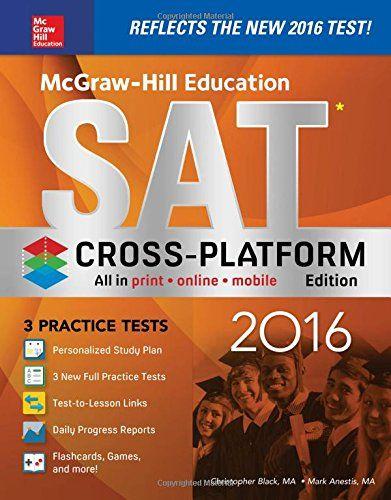 McGraw-Hill Education SAT 2016, Cross-Platform Edition by... http://www.amazon.com/dp/1259585891/ref=cm_sw_r_pi_dp_pUYmxb0WF352N