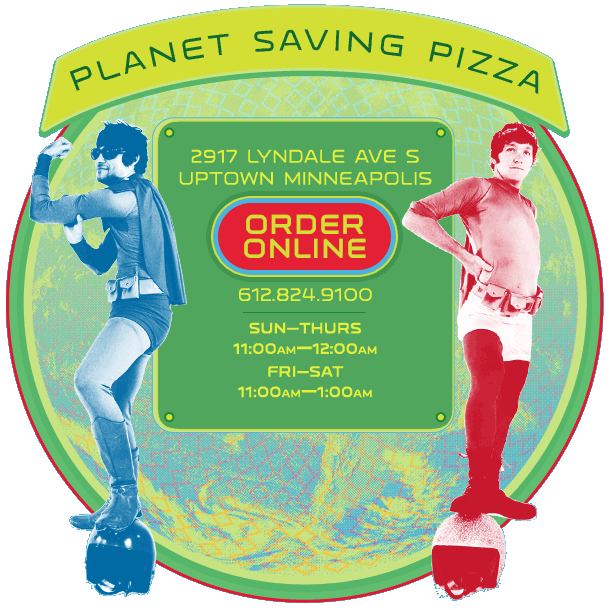 Voted Best Pizza Delivery Minneapolis Galactic Is A Gourmet Organic Restaurant In Uptown The Downtown