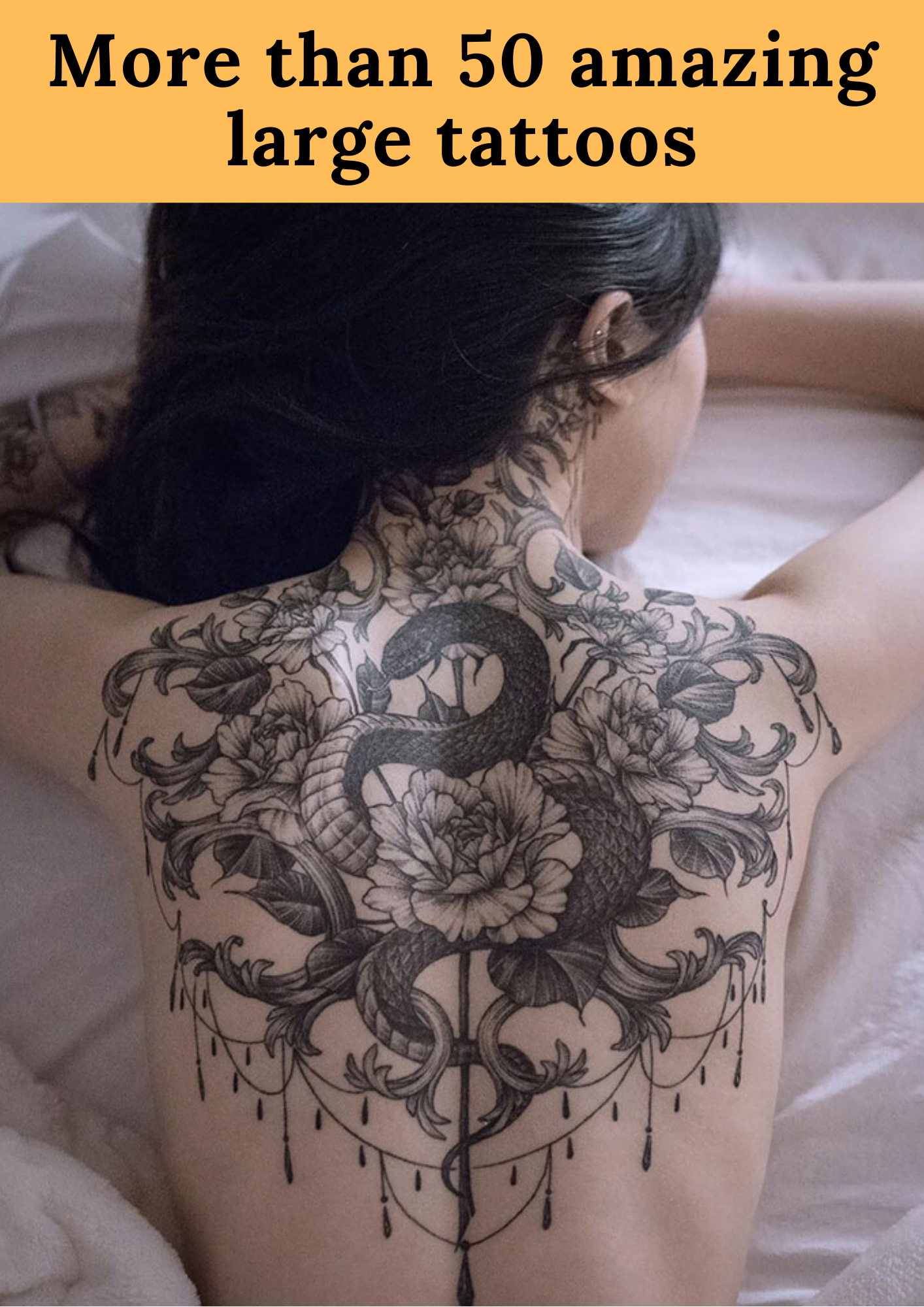 Photo of More than 50 amazing large tattoos