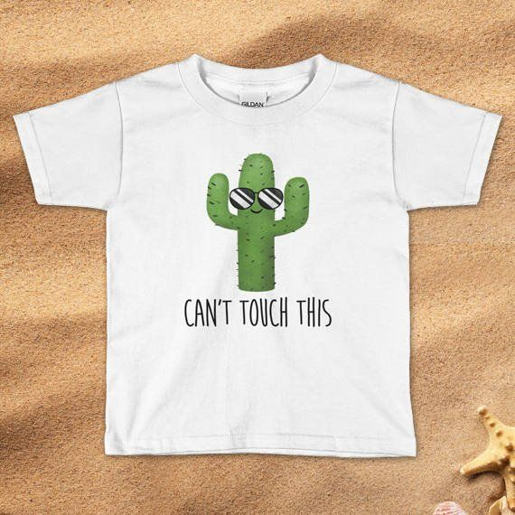 4c8394a1 Funny Toddler Kids T-Shirt - Can't Touch This - Cacti Sunglasses Cactus  Desert Beach Summer Kid Tee