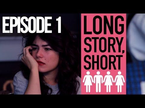Long Story, Short | Episode 1 - YouTube
