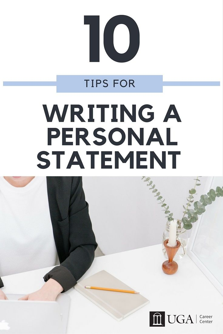 Check Out These 10 Tip For Writing An Effective Personal Statement Example School Essay Grad Uga Dissertation Format